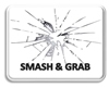 Smash an Grab